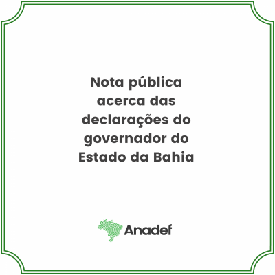 Nota pública acerca das declarações do governador do Estado da Bahia